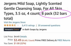 GLITCH?? Jergens Mild Soap Quantity Error!